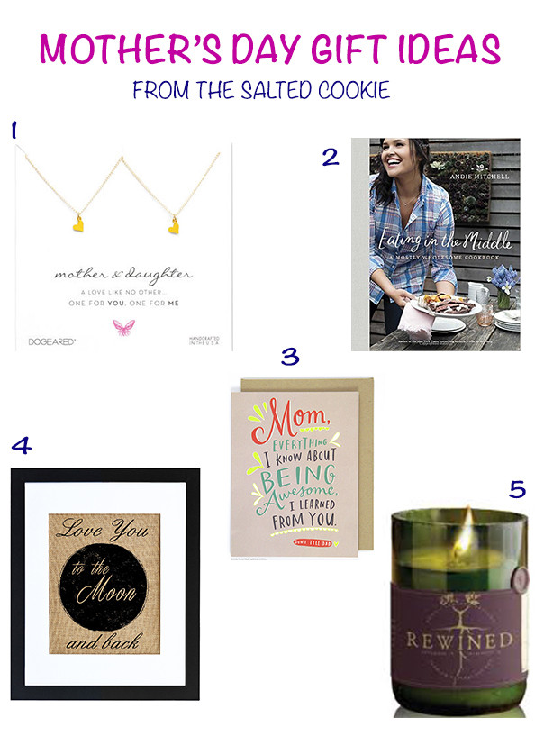 Mothers Day Gift Guide The Salted Cookie